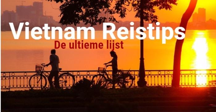 Tips Vietnam voor het plannen van je reis