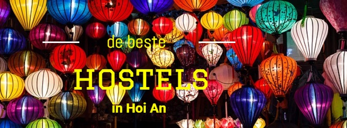 De beste hostels in Hoi An Vietnam