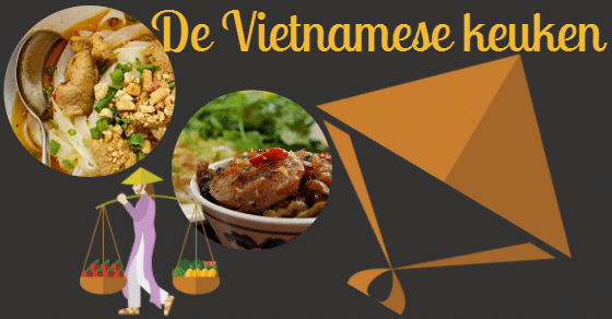 Een introductie tot de Vietnamese keuken