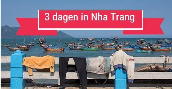 wat te doen in Nha Trang als je 3 dagen de tijd hebt