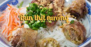 Bun Thit Nuong, een Vietnamees gerecht